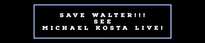 save walter 1